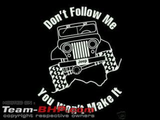 Quotes in Praise of Offroading & Jeeps - Page 4 - Team-BHP