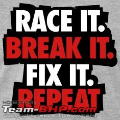 Name:  Raceit.Breakit.Fixit.RepeatTShirts.jpg