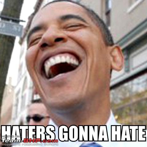 Name:  haters_gonna_hate_obama14261.jpg Views: 1668 Size:  164.2 KB
