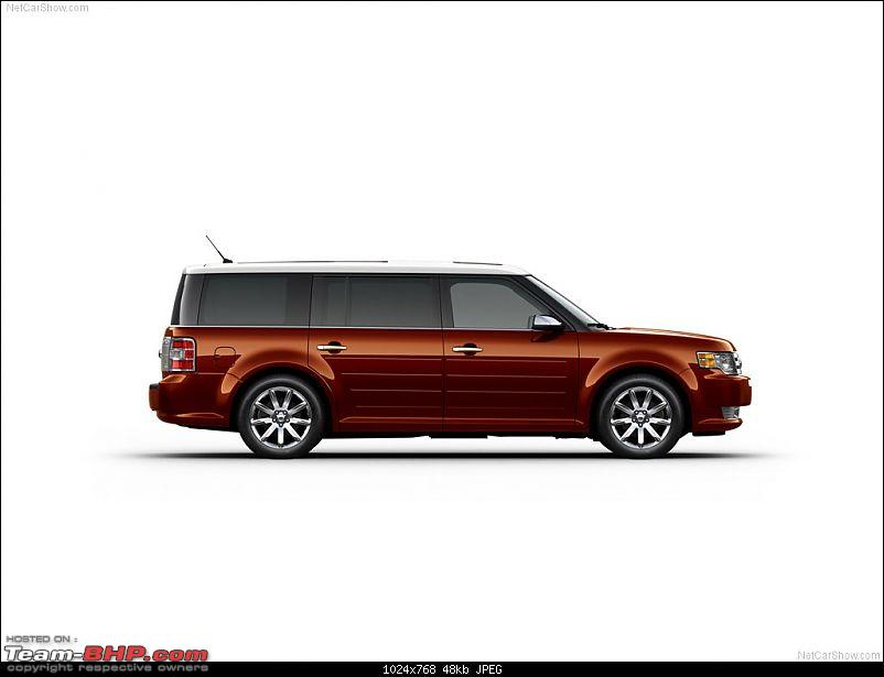 money no bar, which car would you buy/import in India to make heads turn at any cost?-fordflex_2009_1024x768_wallpaper_07.jpg