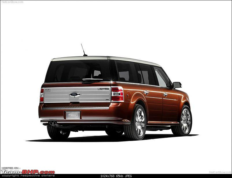 money no bar, which car would you buy/import in India to make heads turn at any cost?-fordflex_2009_1024x768_wallpaper_08.jpg